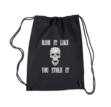 Load image into Gallery viewer, LA Pop Art  Drawstring Word Art Backpack - Ride It Like You Stole It