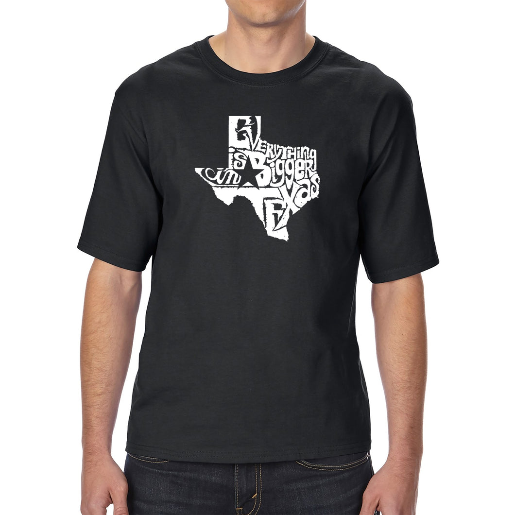 LA Pop Art Men's Tall Word Art T-shirt - Everything is Bigger in Texas