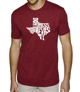 LA Pop Art Men's Premium Blend Word Art T-shirt - DONT MESS WITH TEXAS