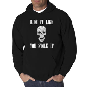 LA Pop Art  Men's Word Art Hooded Sweatshirt - Ride It Like You Stole It