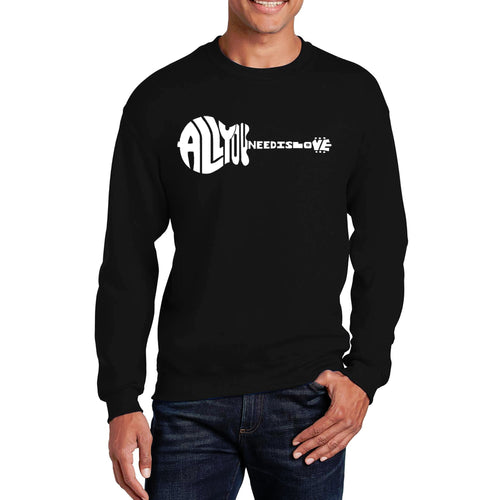 LA Pop Art Men's Word Art Crewneck Sweatshirt - All You Need Is Love
