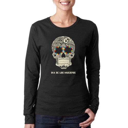 LA Pop Art Women's Word Art Long Sleeve T-Shirt - Dia De Los Muertos