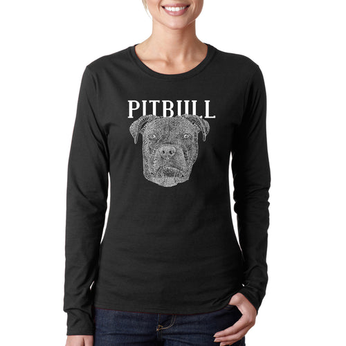 LA Pop Art Women's Word Art Long Sleeve T-Shirt - Pitbull Face