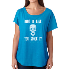 Load image into Gallery viewer, LA Pop Art Women's Dolman Word Art Shirt - Ride It Like You Stole It