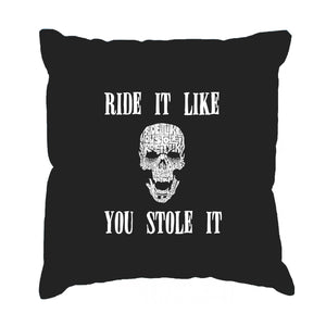 LA Pop Art  Throw Pillow Cover - Ride It Like You Stole It