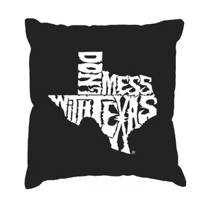 LA Pop Art Throw Pillow Cover - DONT MESS WITH TEXAS