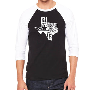 LA Pop Art Men's Raglan Baseball Word Art T-shirt - Everything is Bigger in Texas