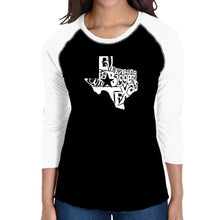 Load image into Gallery viewer, LA Pop Art Women's Raglan Baseball Word Art T-shirt - Everything is Bigger in Texas