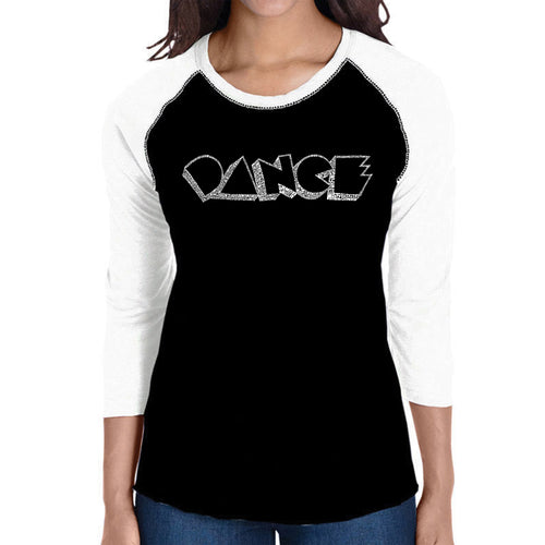 LA Pop Art Women's Raglan Baseball Word Art T-shirt - DIFFERENT STYLES OF DANCE