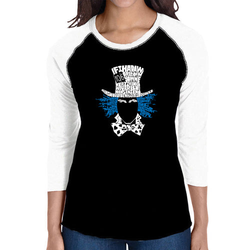LA Pop Art Women's Raglan Baseball Word Art T-shirt - The Mad Hatter
