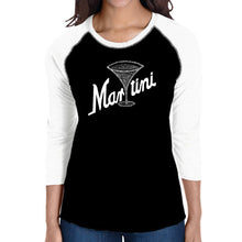 Load image into Gallery viewer, LA Pop Art Women's Raglan Baseball Word Art T-shirt - Martini