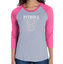 Load image into Gallery viewer, LA Pop Art Women's Raglan Baseball Word Art T-shirt - Pitbull Face
