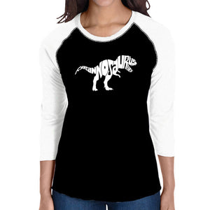 LA Pop Art Women's Raglan Baseball Word Art T-shirt - TYRANNOSAURUS REX
