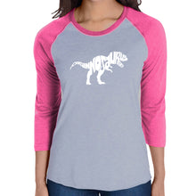 Load image into Gallery viewer, LA Pop Art Women's Raglan Baseball Word Art T-shirt - TYRANNOSAURUS REX