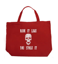 Load image into Gallery viewer, LA Pop Art Large Word Art Tote Bag - Ride It Like You Stole It
