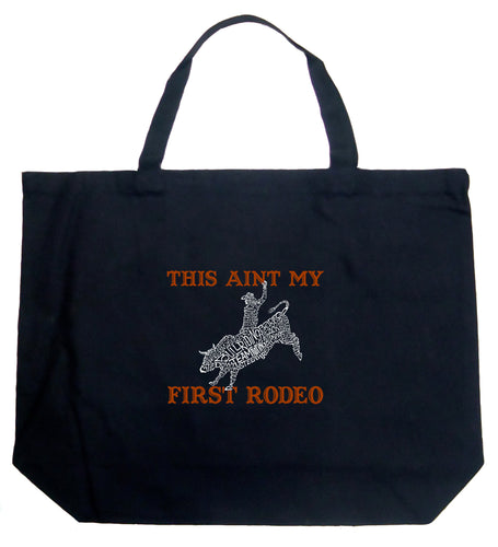 LA Pop Art Large Word Art Tote Bag - This Aint My First Rodeo