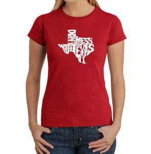 LA Pop Art Women's Word Art T-Shirt - DONT MESS WITH TEXAS