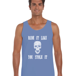 LA Pop Art  Men's Word Art Tank Top - Ride It Like You Stole It