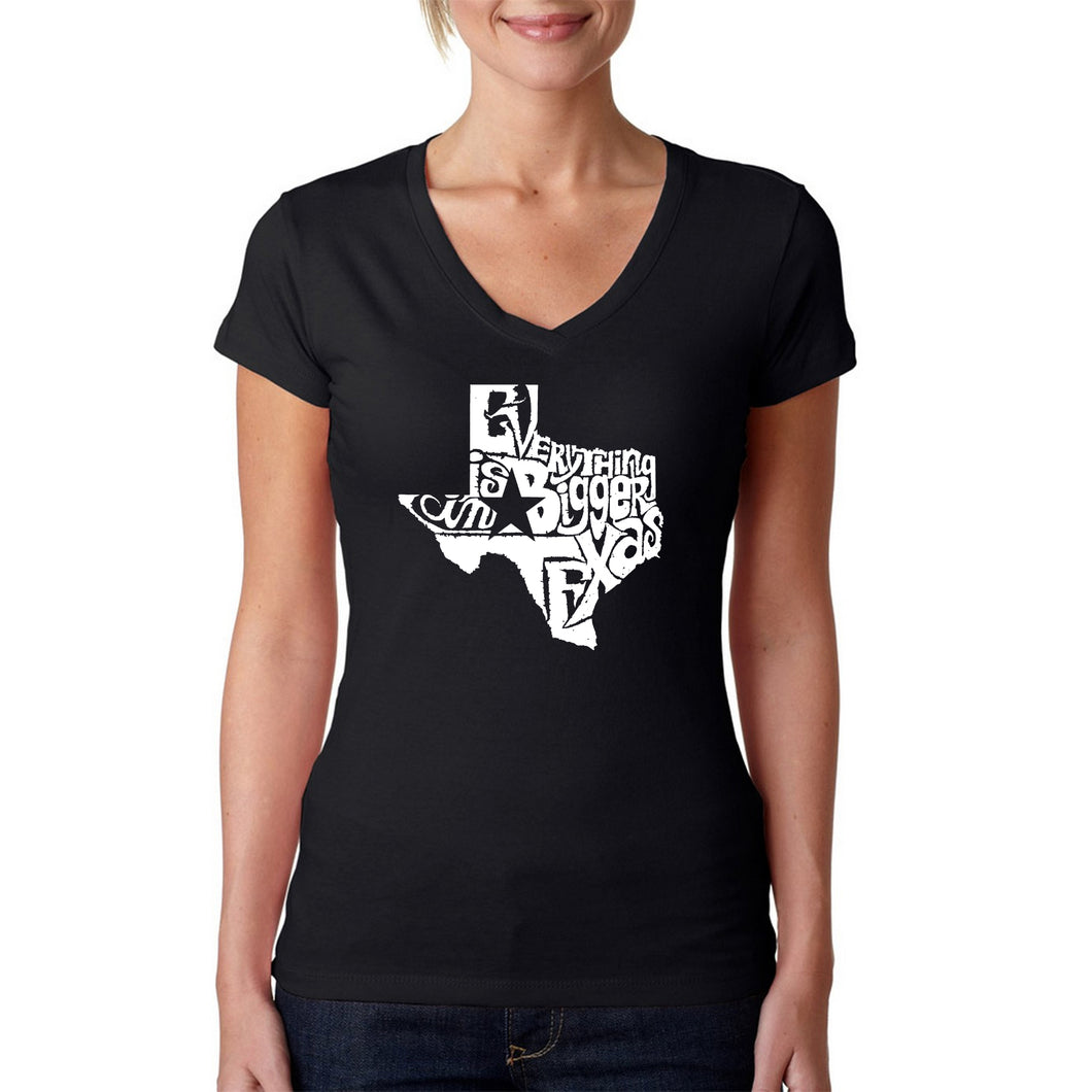 LA Pop Art Women's Word Art V-Neck T-Shirt - Everything is Bigger in Texas