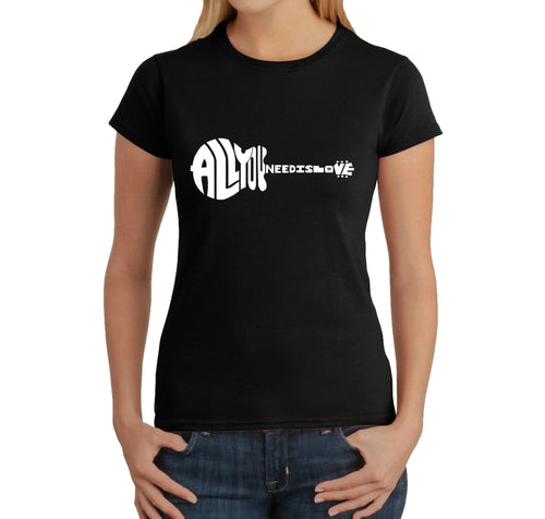 LA Pop Art Women's Word Art T-Shirt - All You Need Is Love