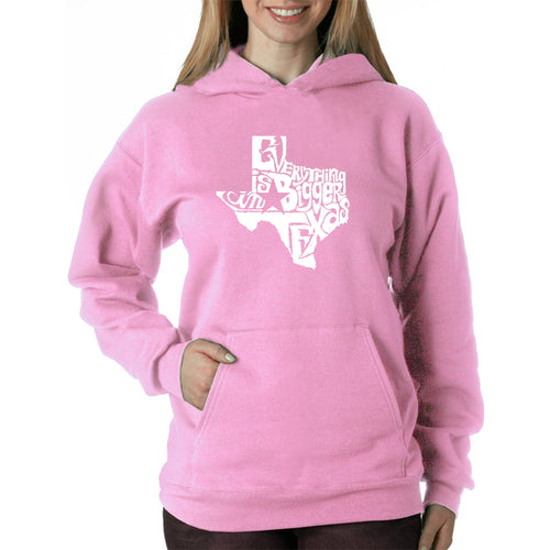 LA Pop Art Women's Word Art Hooded Sweatshirt -Everything is Bigger in Texas