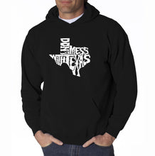 Load image into Gallery viewer, LA Pop Art Men's Word Art Hooded Sweatshirt - DONT MESS WITH TEXAS