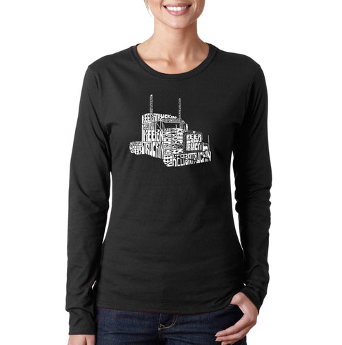 LA Pop Art Women's Word Art Long Sleeve T-Shirt - KEEP ON TRUCKIN'