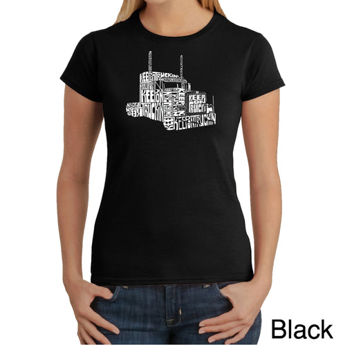 LA Pop Art Women's Word Art T-Shirt - KEEP ON TRUCKIN'