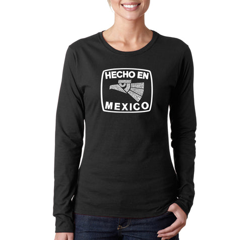 LA Pop Art Women's Word Art Long Sleeve T-Shirt - HECHO EN MEXICO