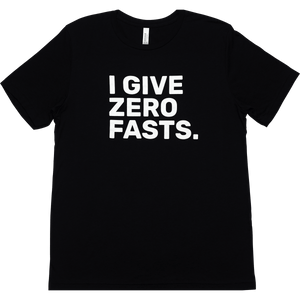 I Give Zero Fasts - Men's