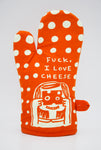 Fuck, I Love Cheese - Blue Q Oven Mitt