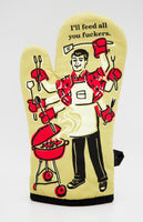 I'll Feed All You Fuckers - Blue Q Oven Mitt