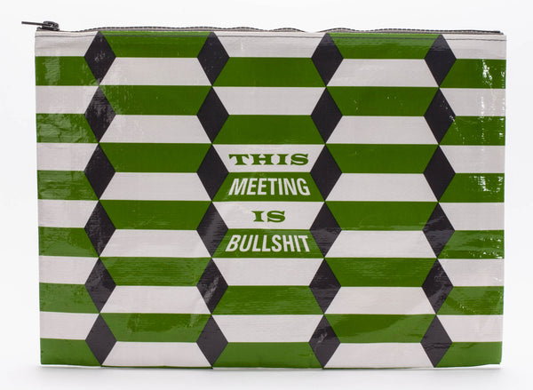 This Meeting Is Bullshit  - Blue Q Jumbo Pouch
