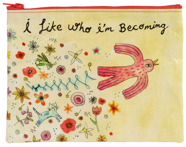 I Like Who I'm Becoming - Blue Q Zipper Pouch