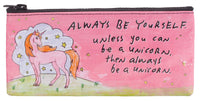 Always Be A Unicorn - Blue Q Pencil Case