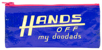 Hands Off My Doodads - Blue Q Pencil Case