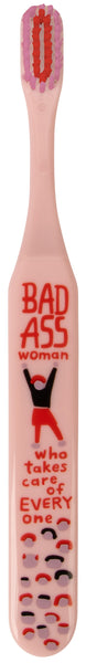 Bad Ass Woman Toothbrush