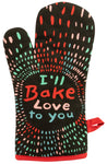 I'll Bake Love To You - Blue Q Oven Mitt