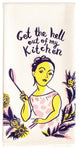 Get The Hell Out Of My Kitchen - Blue Q Dish Towel