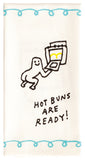 Hot Buns Are Ready - Blue Q Dish Towel