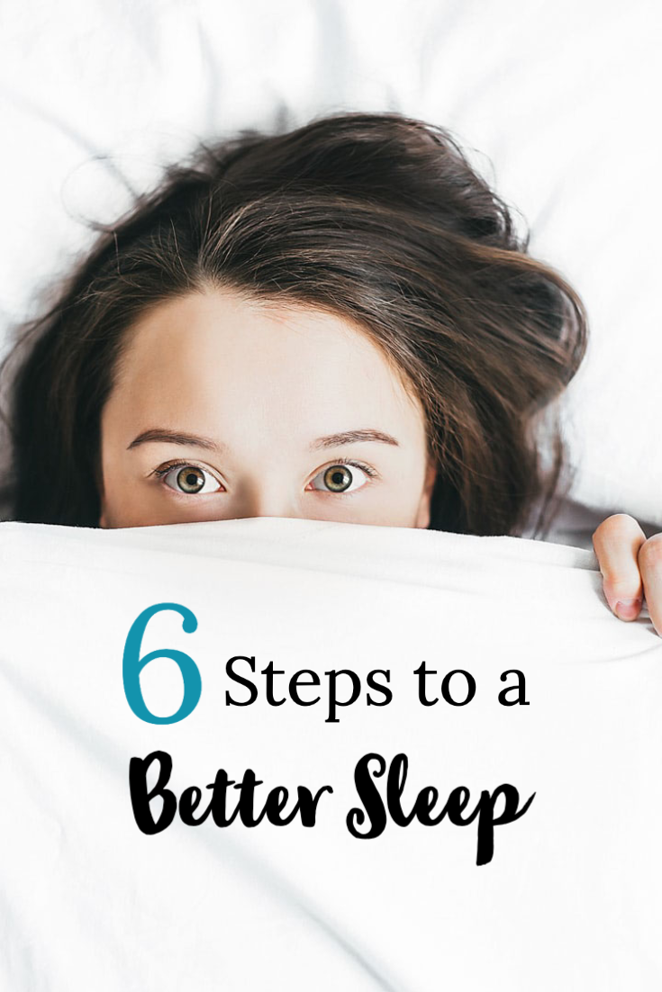 6 Steps To A Better Sleep