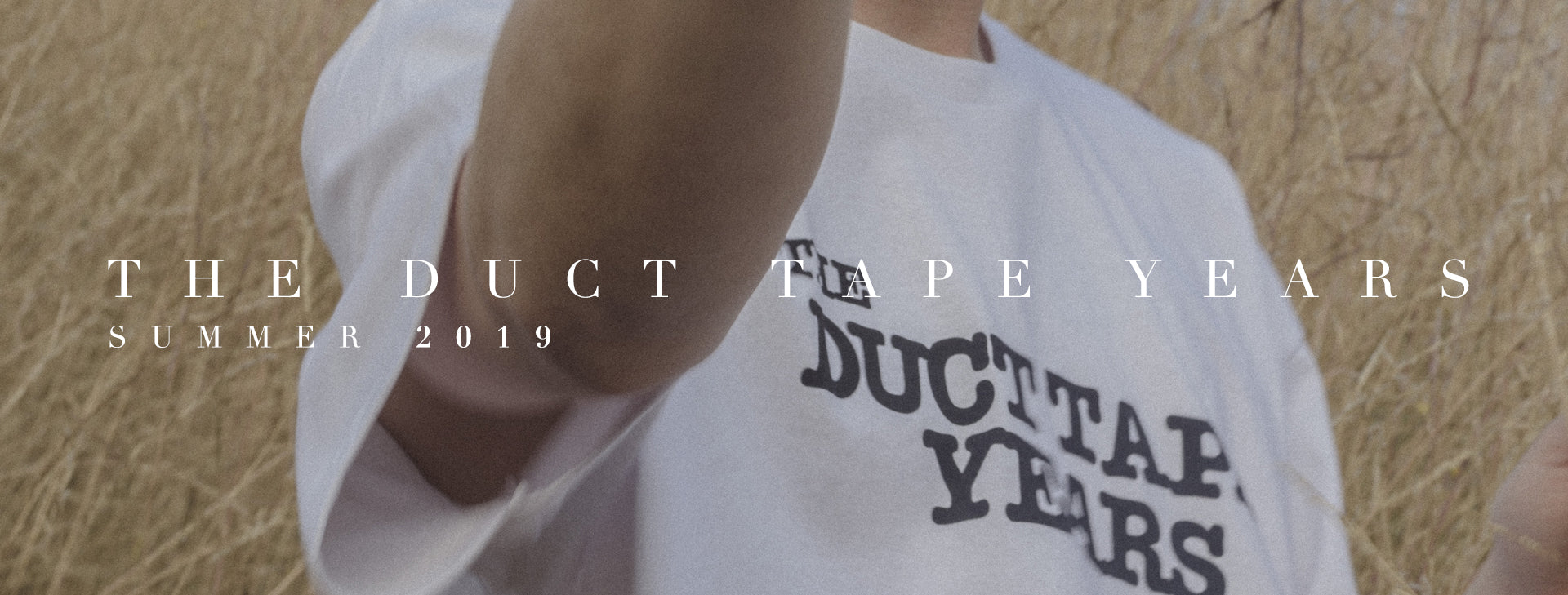 The Duct Tape Years Summer 2019