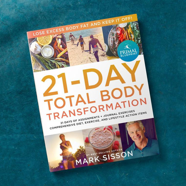 The Primal Blueprint 21-Day Total Body Transformation Book