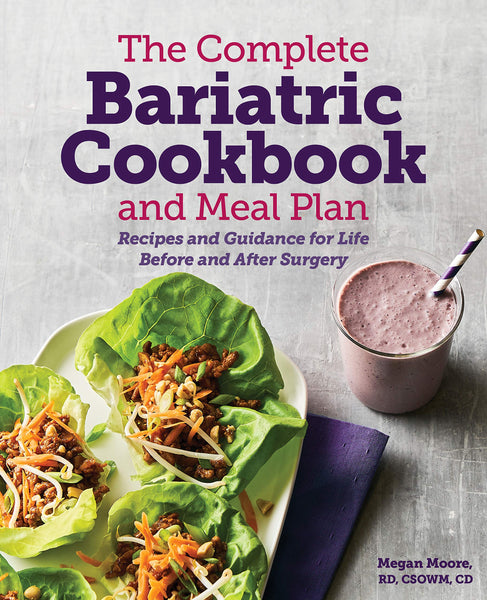 The Complete Bariatric Cookbook and Meal Plan
