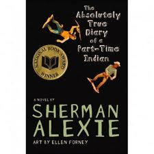 Sherman Alexie | The Absolutely True Diary of a Part-Time Indian