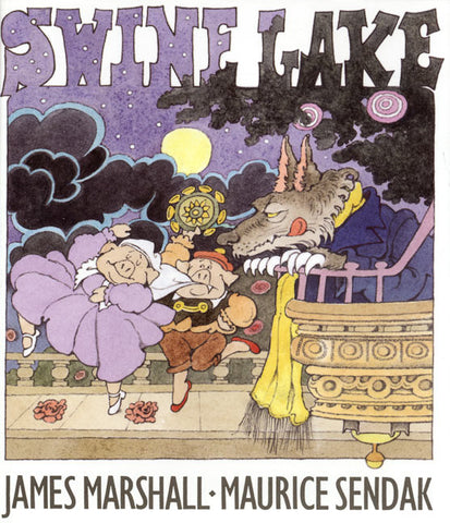 James Marshall, Pictures by Maurice Sendak | Swine Lake