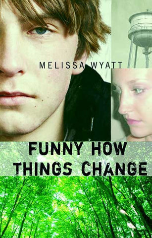 Melissa Wyatt | Funny How Things Change