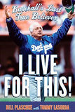 Bill Plaschke with Tommy Lasorda | I Live for This!