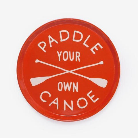 Paddle Your Own Canoe Drink Tray by Izola