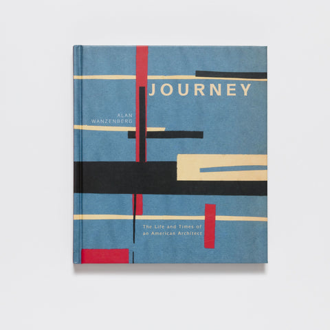 Journey: The Life and Times of an American Architect by Pointed Leaf Press